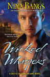 Wicked Whispers (Castle of Dark Dreams, #6)