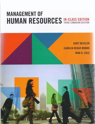 Management of Human Resources, Third Canadian Edition, In-Class Edition, with MyHRLab