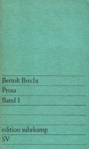 Prosa Band I by Bertolt Brecht