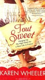 Tout Sweet by Karen Wheeler