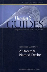 Tennessee Williams's A Streetcar Named Desire by Harold Bloom