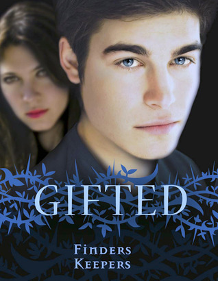 Finders Keepers (Gifted, #4)