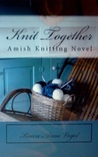 Knit Together (Amish Knitting)