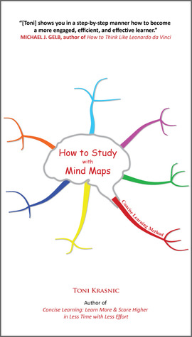 How to Study with Mind Maps by Toni Krasnic
