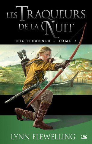 Nightrunner tome 2  by Lynn Flewelling