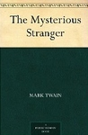 The Mysterious Stranger (Literary Classics)