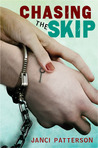 Chasing the Skip by Janci Patterson
