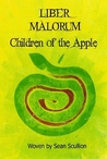 Liber Malorum: Children Of The Apple
