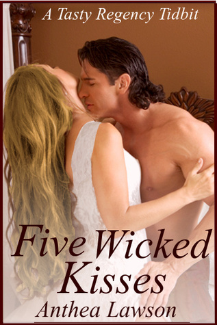 Five Wicked Kisses - A Tasty Regency Tidbit