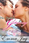Her Perfect Getaway (Bridesmaids in Paradise #1)
