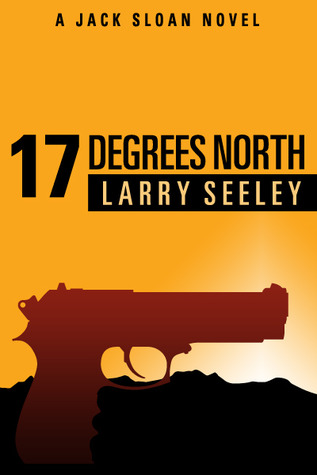 17 Degrees North by Larry Seeley