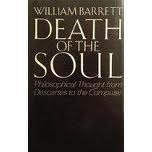 Death of the Soul: Philosophical Thought from Descartes to the Computer