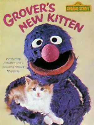 Grover's New Kitten by John F. Barrett