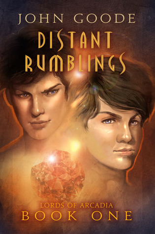 Distant Rumblings (Lords of Arcadia, #1)