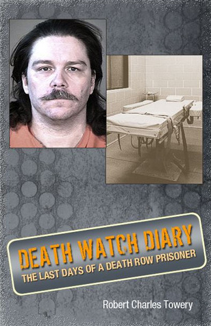 Death Watch Diary by Robert Towery
