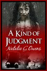A Kind of Judgment by Natalie G. Owens