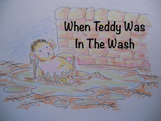 When Teddy Was In The Wash
