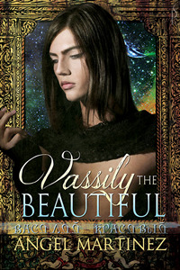 Vassily the Beautiful by Angel Martinez