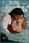 A Curious Heart (Love Vine: A Regency Series, #2)