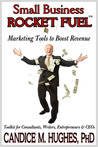 Small Business Rocket Fuel: Marketing Tools to Boost Revenue