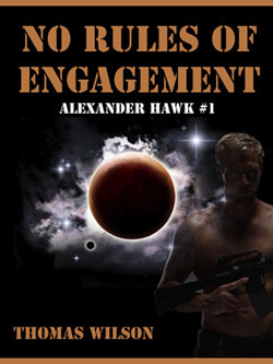No Rules Of Engagement by Thomas  Wilson