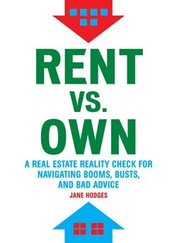 Rent vs Own by Jane  Hodges