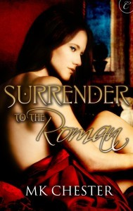 Surrender to the Roman by Marty Kindall Chester