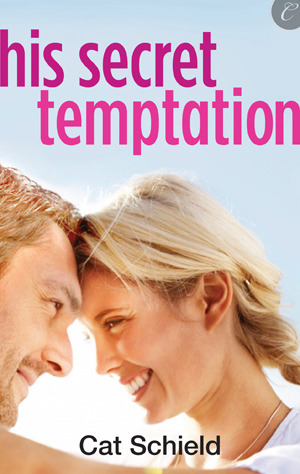 His Secret Temptation by Cat Schield