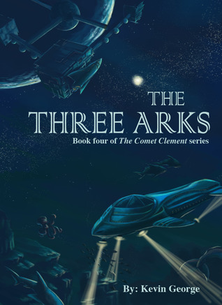 The Three Arks (Comet Clement #4)