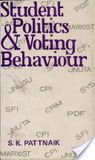 Student Politics and Voting Behaviour: A Case Study of Jawaharlal Nehru University