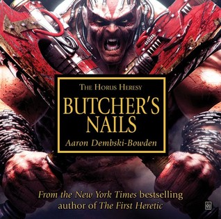Butcher's Nails by Aaron Dembski-Bowden