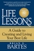Life Lessons: A Guide To Creating And Living Your Best Life