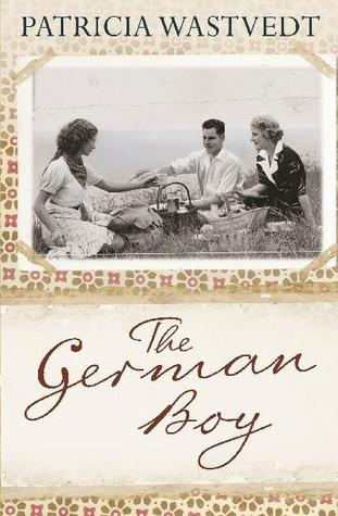 The German Boy by Tricia Wastvedt