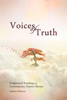 Voices of Truth: Enlightened Teachings of Contemporary Eastern Mystics