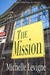 The Mission (Tabor Heights, Ohio, #11)
