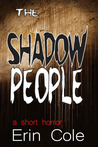 The Shadow People: a short horror