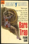 The Bare Trap
