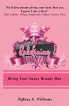 Redefining Diva:Bring Your Inner Beauty Out