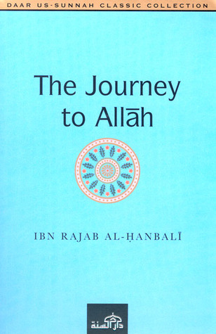 The Journey to Allah by ابن رجب الحنبلي