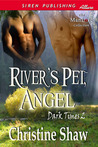 River's Pet, Angel (Dark Times, #2)