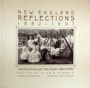 New England Reflections: 1882-1907