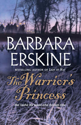 The Warrior's Princess Barbara Erskine