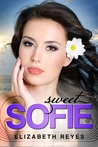 Sweet Sofie by Elizabeth Reyes