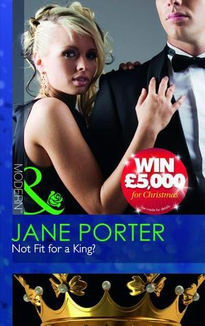 Not Fit for a King by Jane Porter