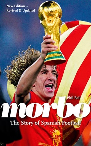 Morbo: The Story of Spanish Football