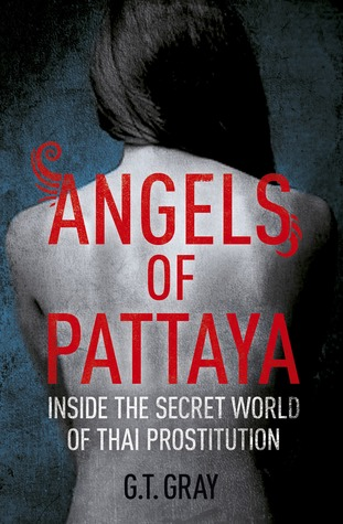 Angels of Pattaya by G.T. Gray
