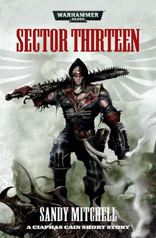 Sector Thirteen Ciaphas Cain Short Story