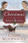 Christmas in Apple Ridge: Three-in-One Collection: The Sound of Sleigh Bells, The Christmas Singing, The Dawn of Christmas