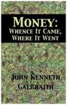 Money: Whence It Came, Where It Went