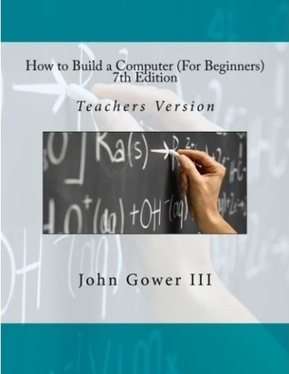 How to Build a Computer (For Beginners) Teachers Version